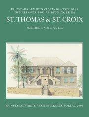 kunstakademiets vestindienstudier - opmålinger 1961 af bygninger på st. thomas & st. croix - bog