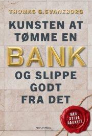 kunsten at tømme en bank - og slippe godt fra det - bog