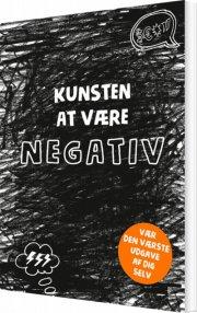 kunsten at være negativ - bog