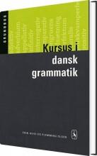 kursus i dansk grammatik. grundbog - bog