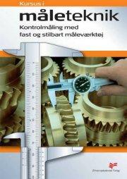 kursus i måleteknik - kontrolmåling med fast og stilbart måleværktøj - bog