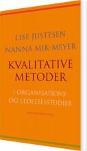 kvalitative metoder i organisations- og ledelsesstudier - bog