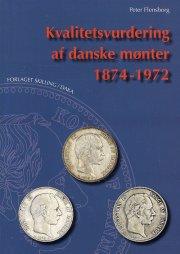 kvalitetsvurdering af danske mønter 1874-1972 - bog