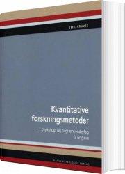 kvantitative forskningsmetoder i psykologi og tilgrænsende fag - bog