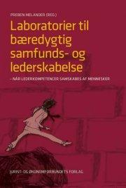 laboratorier til bæredygtig samfunds- og lederskabelse - bog