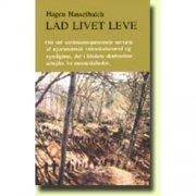 lad livet leve - bog