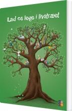lad os lege i livstræet - bog