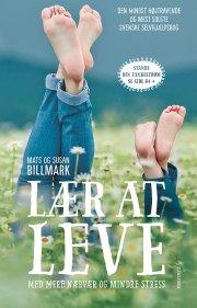 lær at leve - mere nærvær, mindre stress - bog