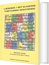 lærebog i det klassiske tibetanske skriftsprog - bog
