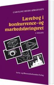 lærebog i konkurrence- og markedsføringsret - bog