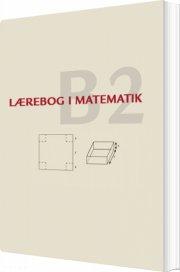 lærebog i matematik - b2 - bog