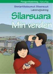 lærervejledning min verden / ilinniartitsisumut ilitsersuut silarsuara - bog