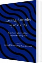 læring, dannelse og udvikling - bog