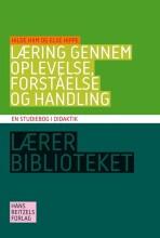 læring gennem oplevelse, forståelse og handling - bog