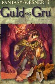 læs dansk fakta, fantasy-væsner 2, guld og gru - bog