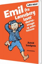 læs selv emil fra lønneberg laver skarnsstreger og andre historier - bog