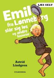 læs selv emil fra lønneberg slår sig løs og andre historier - bog