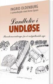 landboliv i undløse - bog