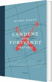 landene som forsvandt 1840-1975 - bog