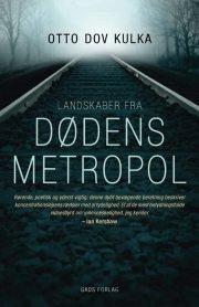 landskaber fra dødens metropol - bog