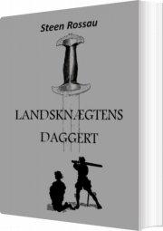 landsknægtens daggert - bog