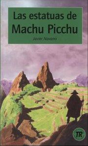 las estatuas de machu picchu, tr 2 - bog