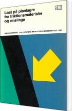 last på planlagre fra friktionsmaterialer og ensilage - bog