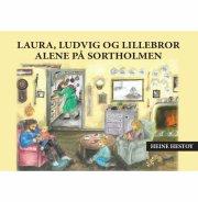 laura, ludvig og lillebror alene på sortholmen - bog