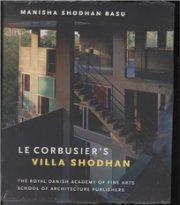 le corbusiers villa shodhan - bog