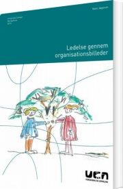 ledelse gennem organisationsbilleder - bog