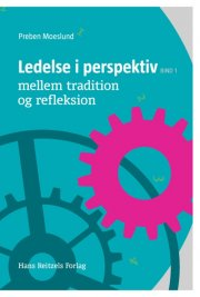 ledelse i perspektiv i - mellem tradition og refleksion - bog