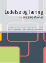 ledelse og læring - i organisationer - bog