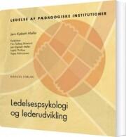 ledelsespsykologi og lederudvikling - bog