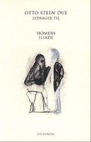 ledsager til homers iliade på dansk - bog