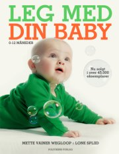 leg med din baby 0-12 måneder - bog
