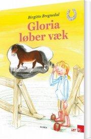 let ps, gry og gloria, gloria løber væk - bog
