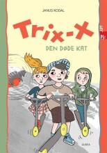 let ps, trix-x, den døde kat - bog