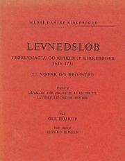 levnedsløb i sørbymagle og kirkerup kirkebøger 1646-1731 i-ii - bog