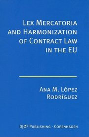lex mercatoria and harmonization of contract law - bog