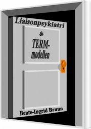 liaisonpsykiatri og term-modellen - bog