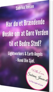lightworkers og earth angels-kend din sensitive sjæl - bog