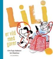 lili er vild med gaver - bog
