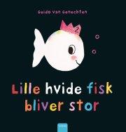 lille hvide fisk bliver stor - bog