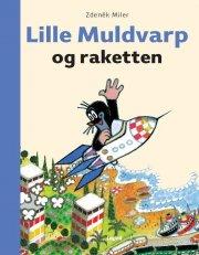 lille muldvarp og raketten - bog