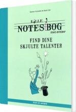 lille notesbog med øvelser - find dine skjulte talenter - bog