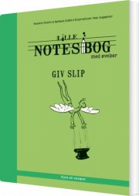 lille notesbog med øvelser - giv slip - bog