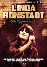 linda ronstadt - blue bayou - live 1977 - DVD