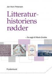 litteraturhistoriens rødder - bog