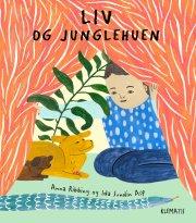 liv og junglehuen - bog