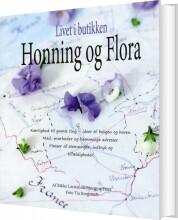 livet i butikken - honning og flora - bog